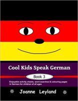 Cool Kids Speak German 3